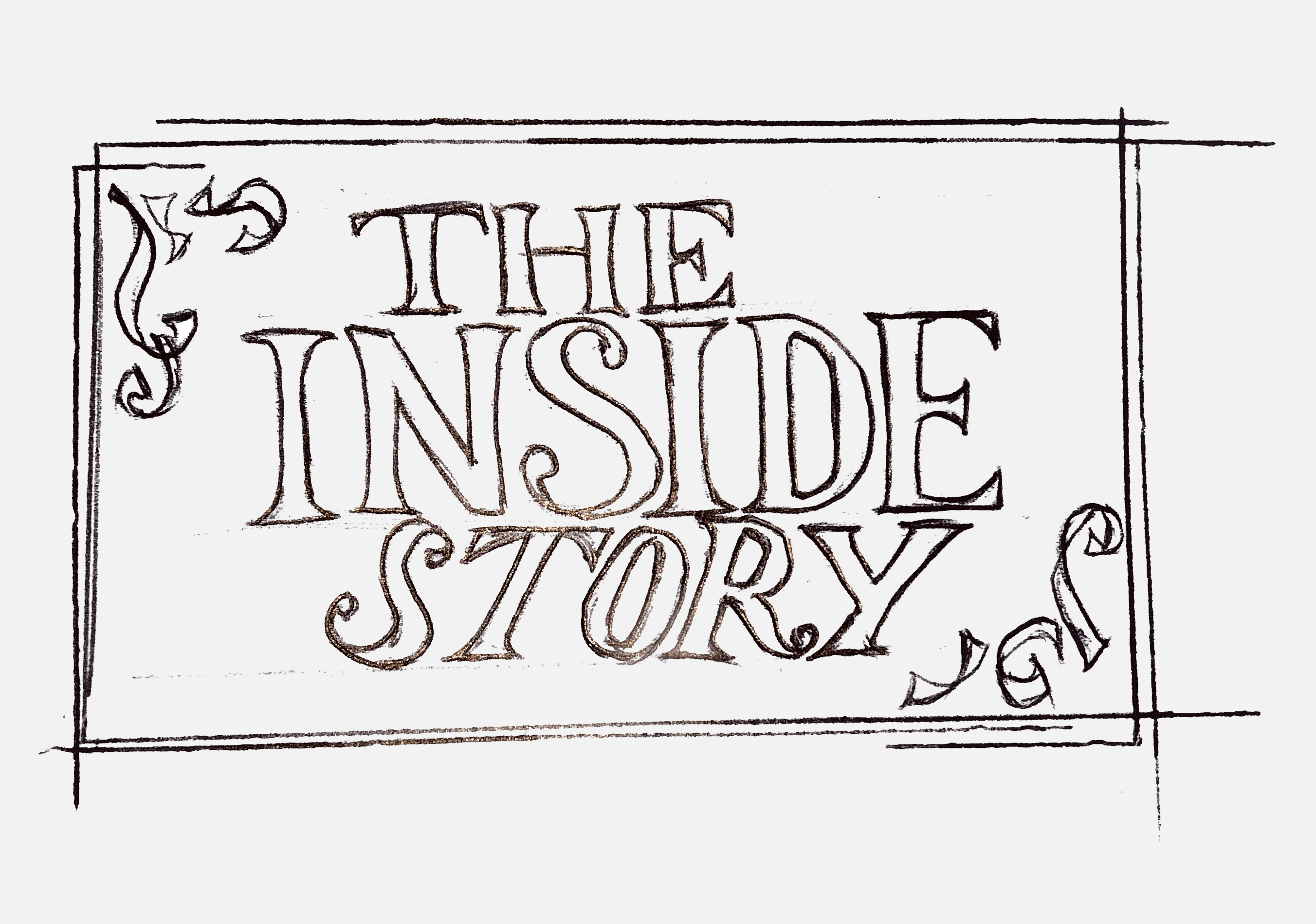 """Illustrative words reading """"The Inside Story"""""""