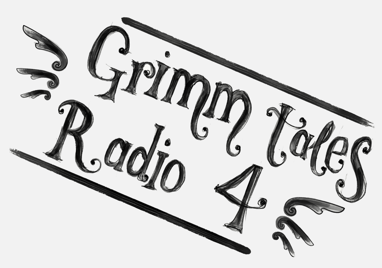 """Illustrative words reading """"Grimm Tales for Radio 4"""""""