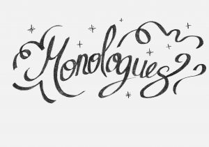 """Illustration of the word """"Monologues"""" with small stars and swirls."""