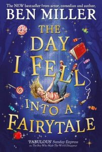 Book cover of The Day I Fell Into A Fairytale
