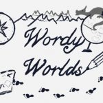 "Illustration with the words ""Wordy Worlds"", surrounded by images of a pencil, notebook, compass and a globe with a dragon on top."